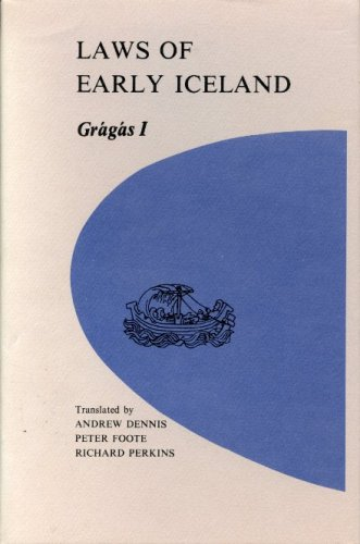 9780887551154: Laws of Early Iceland: Gragas I : The Codex Regius of Gragas With Materials from Other Manuscripts (University of Manitoba Icelandic Studies, V. 3)