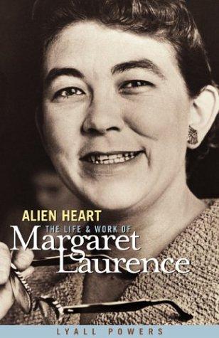 9780887551758: Alien Heart: The Life and Work of Margaret Laurence