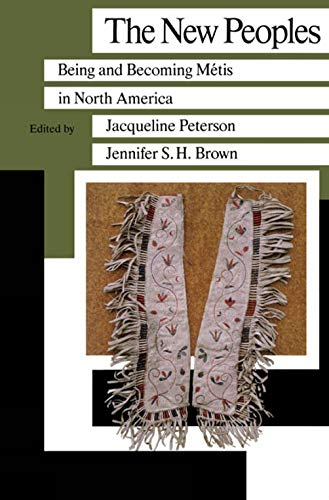 9780887556173: New Peoples Being & Becoming Metis (Critical Studies in Native History)