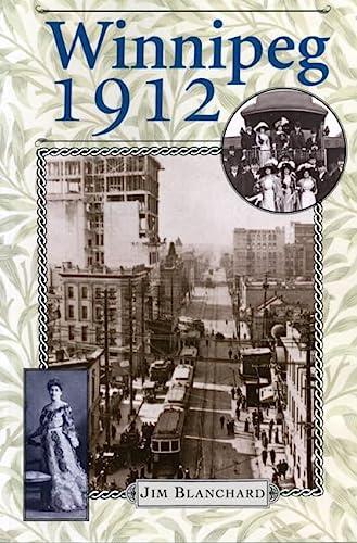 9780887556845: Winnipeg 1912
