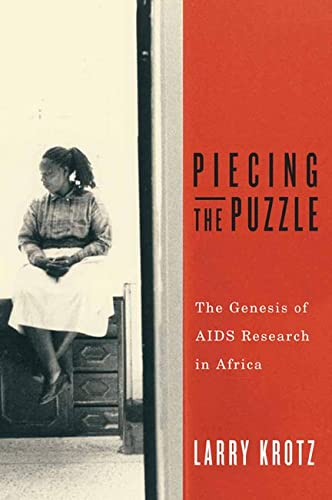 Piecing the Puzzle: The Genesis of AIDS: Krotz, Larry
