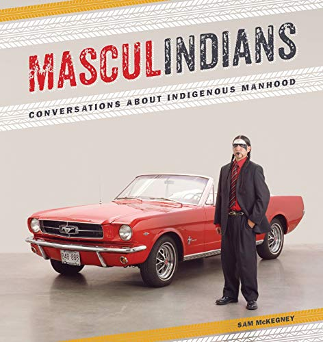 9780887557620: Masculindians: Conversations About Indigenous Manhood