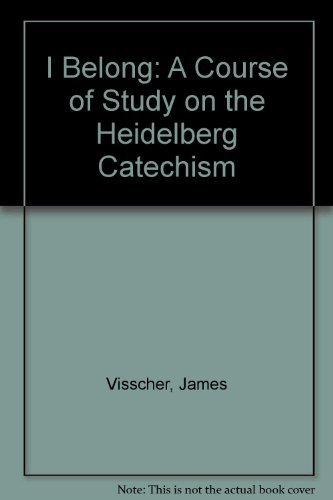 I Belong: A Course of Study on: Visscher, James