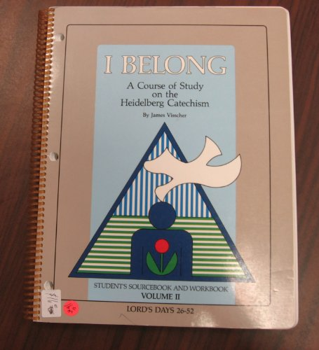 9780887560392: I Belong: A Course of Study on the Heidelberg Catechism