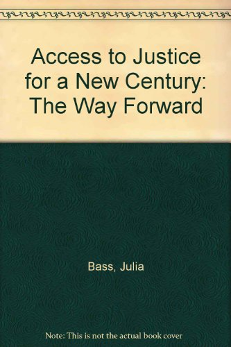 9780887594151: Access to Justice for a New Century: The Way Forward