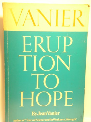 Eruption to hope (0887600166) by Vanier, Jean