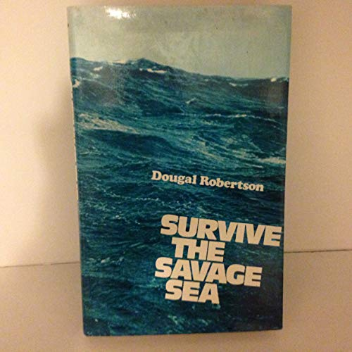 9780887600494: Survive the Savage Sea