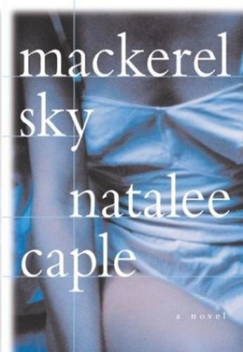 Mackerel Sky, a Novel (Signed copy)