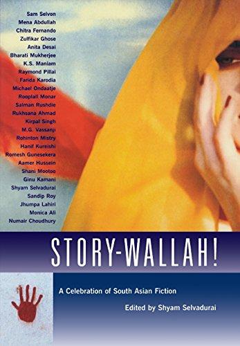 Story-Wallah. A Celebration of South Asian Fiction.: MICHAEL ONDAATJE ,