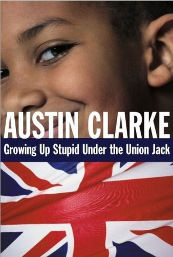 9780887621888: Growing Up Stupid Under the Union Jack: a Memoir