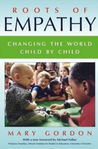 9780887622786: Roots of Empathy : Changing the World, Child by Child