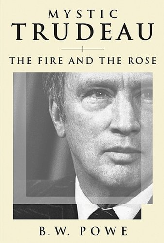 9780887622816: Mystic Trudeau: The Fire and The Rose