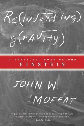 9780887622823: Reinventing Gravity: A Physicist Goes Beyond Einstein