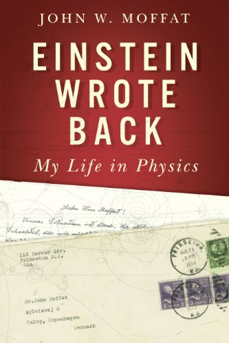 9780887626159: Einstein Wrote Back: My Life in Physics