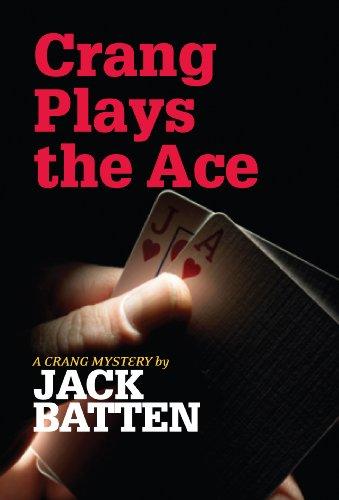 9780887627460: Crang Plays the Ace