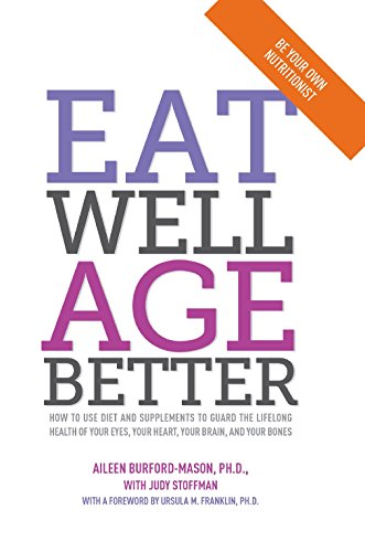 9780887629372: Eat Well, Age Better [Paperback]