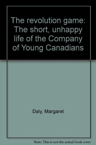 The revolution game: The short, unhappy life: Daly, Margaret