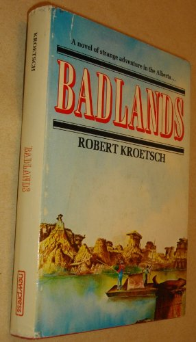 9780887702136: Badlands: A novel