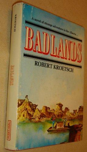 9780887702136: Badlands. (SIGNED REVIEW COPY)