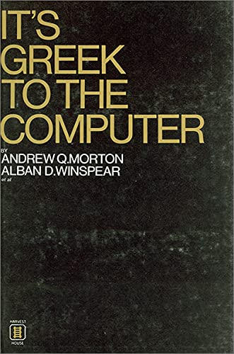 9780887721144: It's Greek to the Computer (NONE)