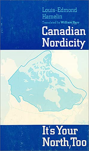 9780887721748: Canadian Nordicity: It's Your North, Too (NONE)
