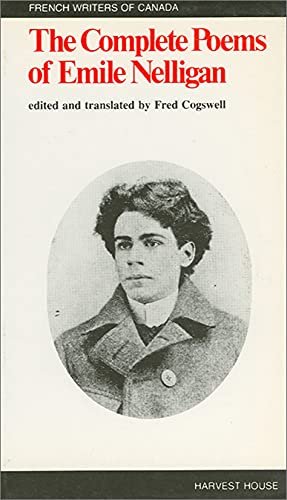 9780887722189: The Complete Poems of Emile Nelligan (French Writers of Canada Series)