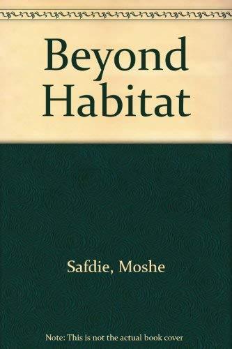 9780887760112: Beyond Habitat