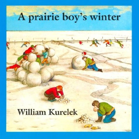 9780887760228: A Prairie Boy's Winter