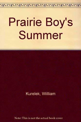 9780887760587: A Prairie Boy's Summer