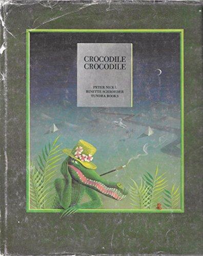 9780887760730: Crocodile, Crocodile (A Tundra Book) (English and German Edition)