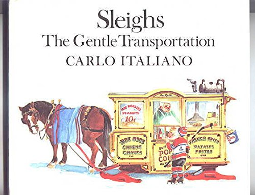 9780887761058: The Sleighs of Old Montreal