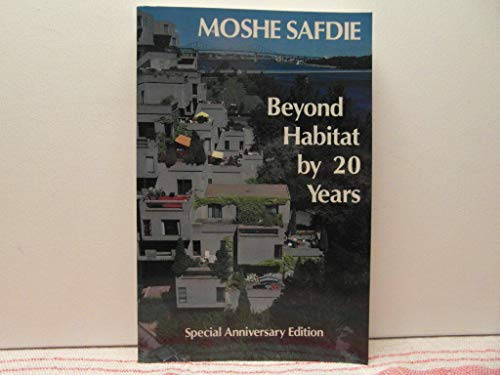 9780887761904: Beyond Habitat by 20 Years/Special Anniversary Edition