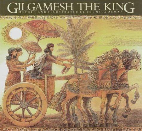 9780887762833: Gilgamesh the King (Epic of Gilgamesh)