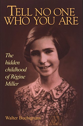 9780887763038: Tell No One Who You Are: The Hidden Childhood of Regine Miller