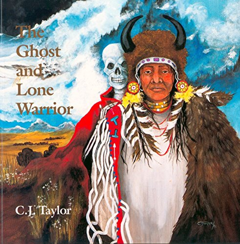 9780887763083: The Ghost and Lone Warrior: An Arapaho Legend