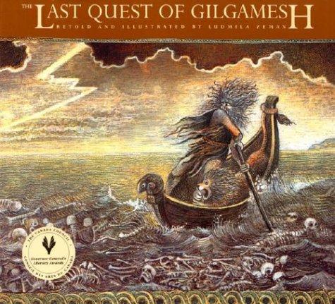 9780887763281: The Last Quest of Gilgamesh (Gilgamesh Trilogy, The)