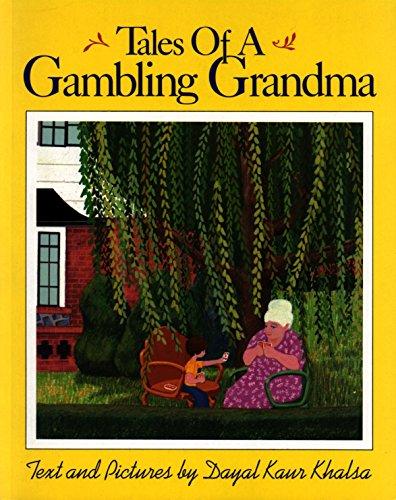 Tales of a Gambling Grandma: Khalsa, Dayal Kaur