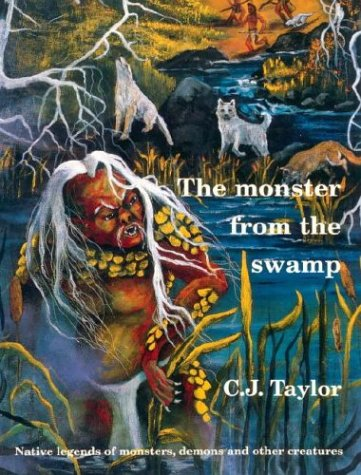 9780887763618: The Monster from the Swamp (Native Legends)
