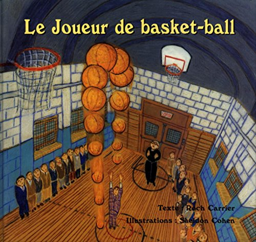 9780887763687: Le Joueur de basket-ball (French Edition)