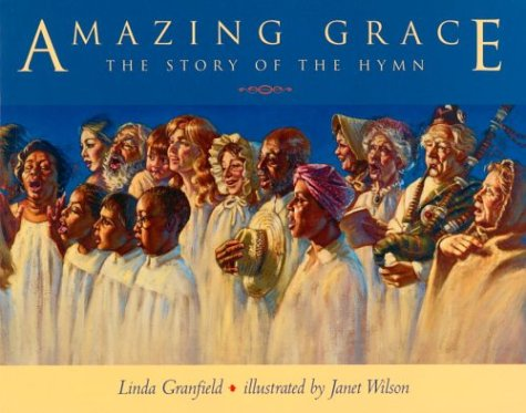9780887763908: Amazing Grace: The Story of the Hymn
