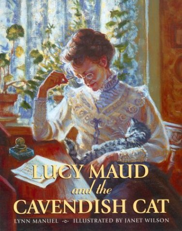 Lucy Maud and the Cavendish Cat: Manuel, Lynn