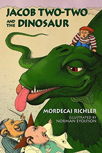 Jacob Two-Two and the Dinosaur (0887764258) by Richler, Mordecai