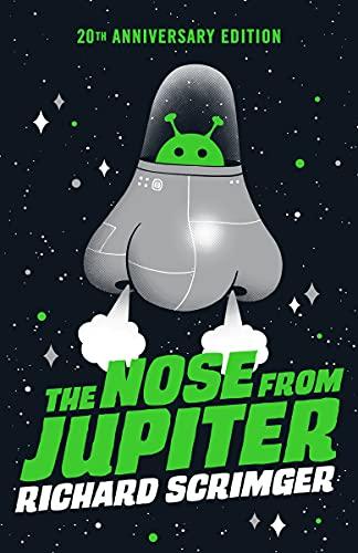 The Nose from Jupiter: Scrimger, Richard