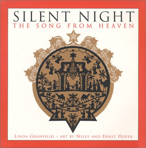 Silent Night: The Song from Heaven (0887764347) by Linda Granfield