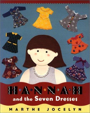 9780887764479: Hannah & the Seven Dresses