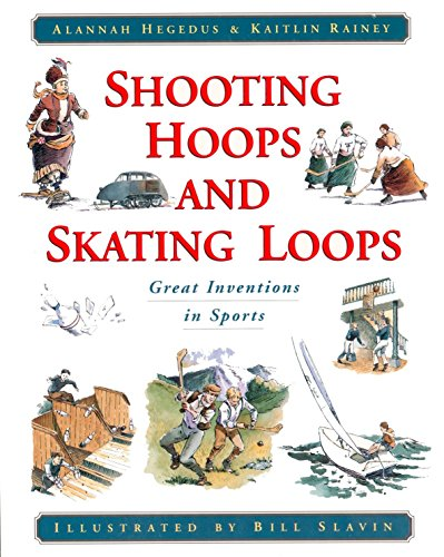 9780887764530: Shooting Hoops and Skating Loops: Great Inventions in Sports