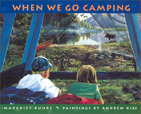 When We Go Camping: Margriet Ruurs