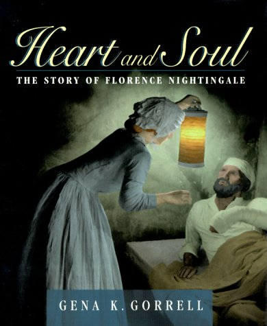 9780887764943: Heart and Soul: The Story of Florence Nightingale