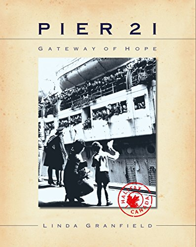 Pier 21: Gateway of Hope (0887765173) by Linda Granfield