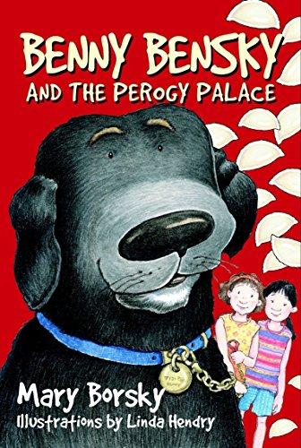 9780887765230: Benny Bensky and the Perogy Palace